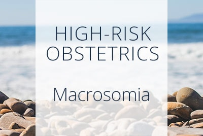 Macrosomia Complications, Fetal Macrosomia, Menopause Center of Los Angeles