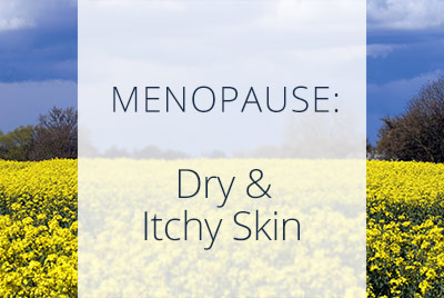 Menopause and Dry Skin, Thais Aliabadi, Los Angeles OBGYN