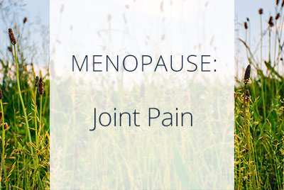 Menopause and Joint Pain, Menopause Center Los Angeles
