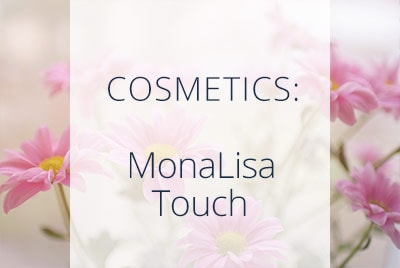 Cosmetics, MonaLisa Touch, Menopause Center Los Angeles