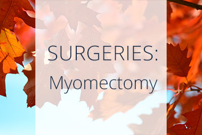 About Myomectomy Surgery, Menopause Center Los Angeles