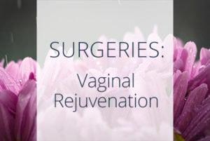 Vaginal Rejuvenation Surgery