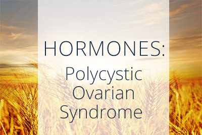 Hormones and Polycystic Ovary Syndrome, Los Angeles Gynecologist Thais Aliabadi