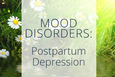 Mood Disorders, Postpartum Depression, Los Angeles Gynecolgist Thais Aliabadi