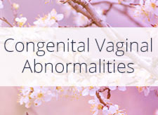 Congenital Vaginal Abnormalities