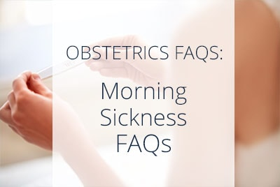 Morning Sickness During Pregnancy FAQs by Thatis Aliabadi, Los Angeles OB-GYN