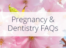 Dental Work During Pregnancy FAQs