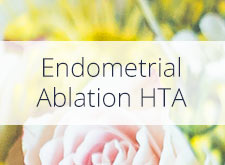 Endometrial Ablation HTA