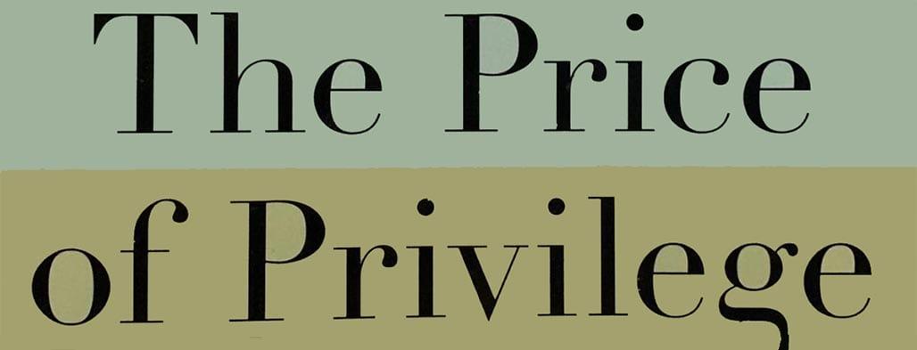 The Price of Privilege Book